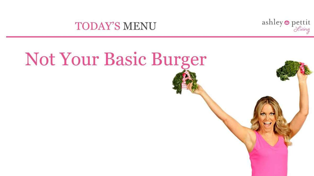 Not Your Basic Burger Recipes
