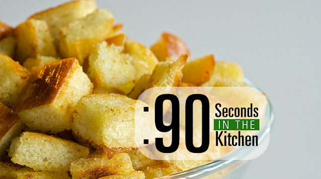 90 Second Buttery Croutons