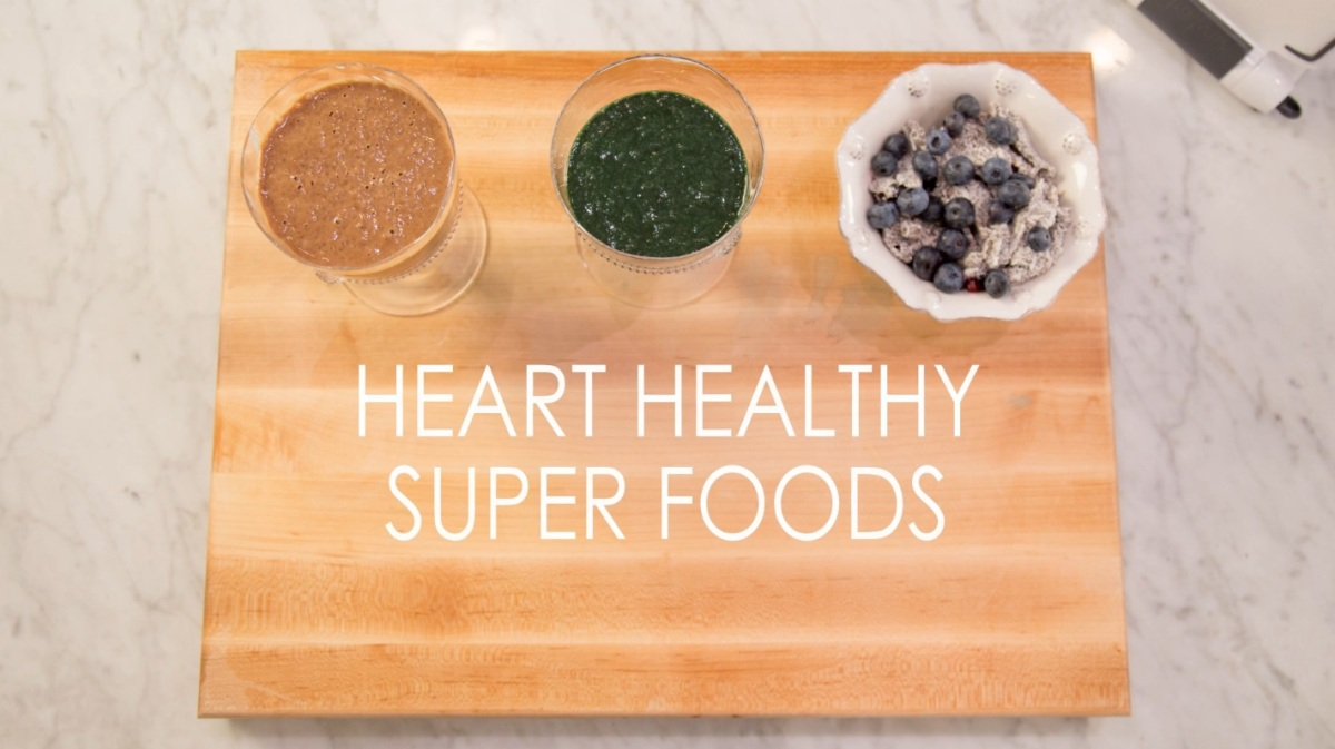 Heart Healthy Super Foods