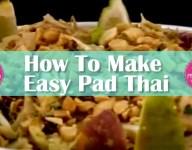 How To Make Easy Pad Thai