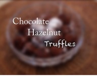 Homemade Chocolate Hazelnut Truffles