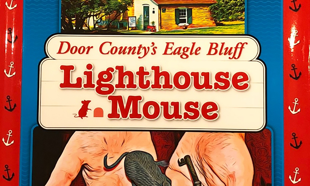 Door Country's Eagle Bluff Lighthouse Mouse book.